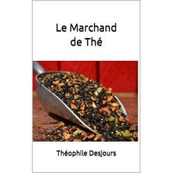 Le Marchand de Thé - Théophile Desjours